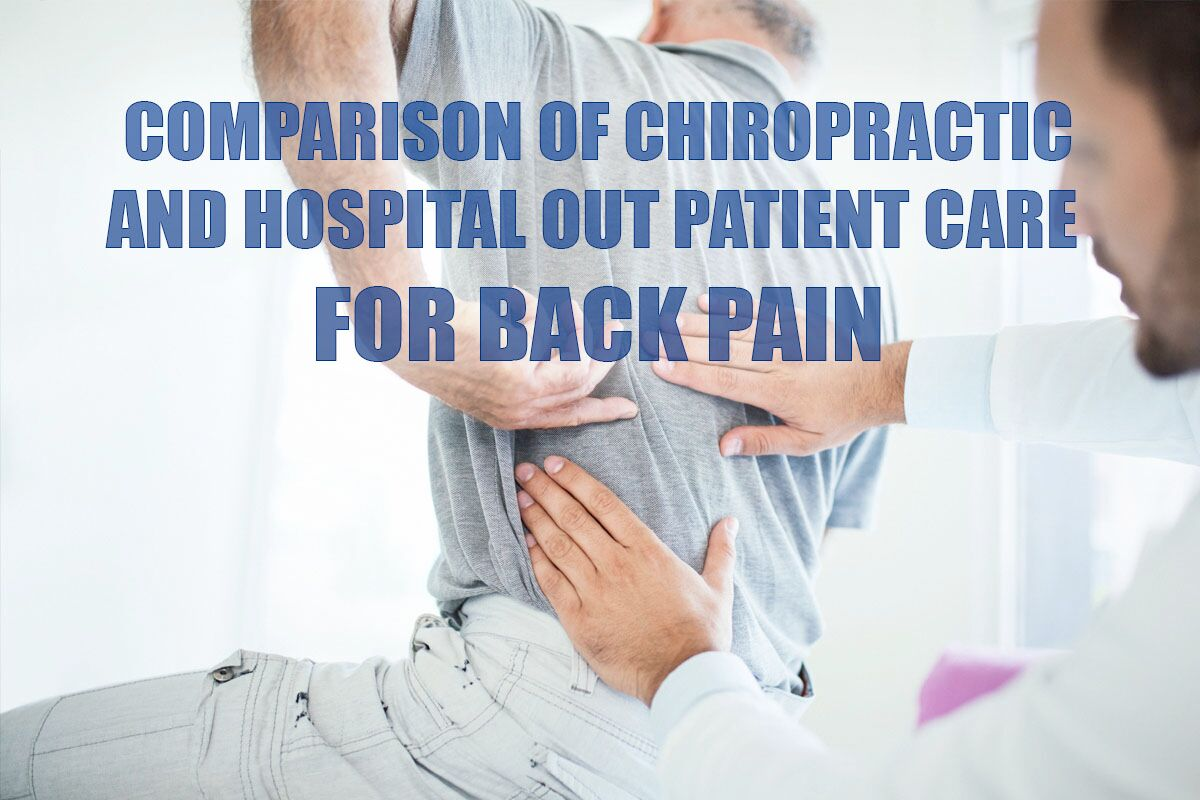 Comparison of Chiropractic & Hospital Outpatient Care for ...