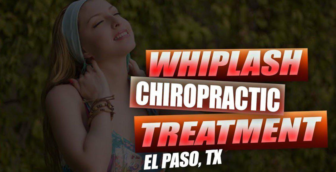 whiplash chiropractic care el paso, tx.