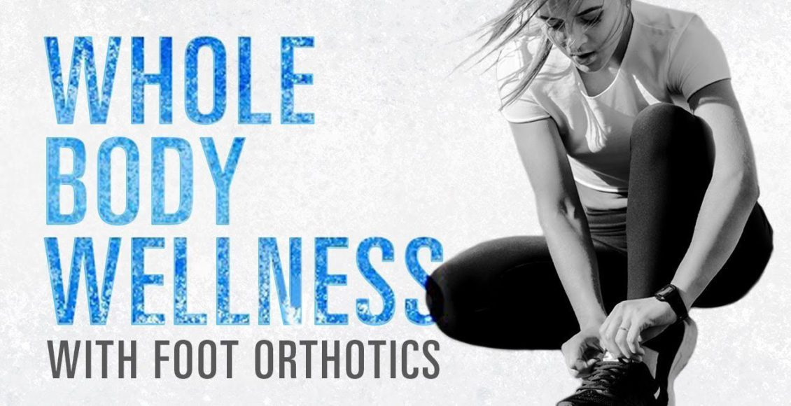 11860 Vista Del Sol Ste. 128 Enhance *WHOLE BODY WELLNESS* with Functional Foot Orthotics El Paso, TX.
